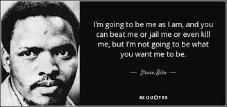 Steve Biko Quotes Black Is Beautiful Best of TOP 24 QUOTES BY STEVEN BIKO Of 24 AZ Quotes
