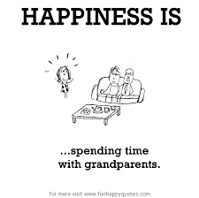 Grandparents Quotes Magnificent Happiness Is Spending Time With Grandparents Funny Happy