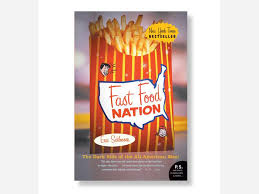 fast food nation the dark side of the all american meal by eric fast food nation the dark side of the all american meal by eric schlosser