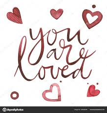 Valentines Day Text. You Are Loved. Romantic Quote For Design ...