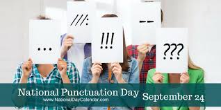 NATIONAL PUNCTUATION DAY - September 24 - National Day ...