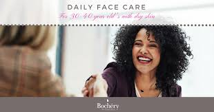 daily face care for 30 40 year olds with dry skin