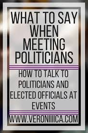 How To Talk To Anyone What To Say When Meeting Politicians Perkins Elearning