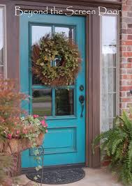 Turquoise front door Paint Beyond The Screen Door Turquoise Door Sonya Hamilton Designs Turquoise Front Door Sonya Hamilton Designs