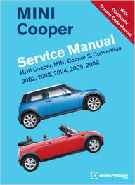 mini cooper service manual mini mini cooper service manual 2002 2003 2004 2005 2006 mini cooper mini cooper s convertible amazon co uk bentley publishers 9780837616391 books