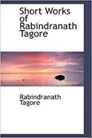college essays college application essays short essay on  short essay on rabindranath tagore