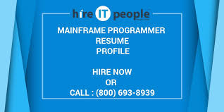 Mainframe Programmer Resume Mainframe Programmer Resume Profile Hire It People We Get It Done