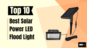 Powerful Solar Flood Lights Top 10 Best Buy Solar Flood Lights Review And Buying Guide