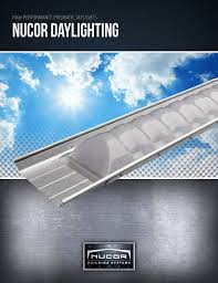 Skylights Daylighting Nucor Building Systems