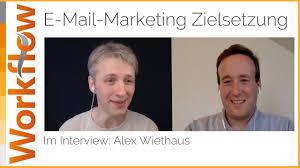 ziele im e mail marketing interview mit alex wiethaus ziele im e mail marketing interview mit alex wiethaus