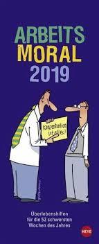 Arbeitsmoral 2019 Kalender Portofrei Bestellen