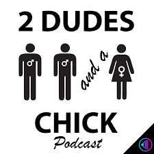 2 Dudes and A Chick