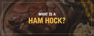 what is a ham hock s clyde weaver
