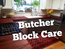 how to take care of butcher block countertops butcher block care and maintenance