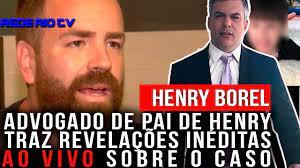 CASO HENRY BOREL: ADVOGADO DO PAI DE HENRY, LEONARDO BARRETO, TRAZ  REVELAÇÕES INEDITAS AO VIVO. - YouTube