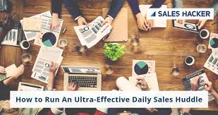 How To Run An Ultra Effective Daily Sales Huddle Aka Stand