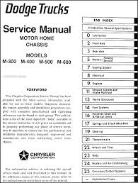 dodge motor home chassis repair shop manual reprint m this manual covers the parts of the vehicle made by dodge such as dash suspension rear axle brakes cooling engine exhaust frame fuel