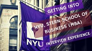 nyu stern school of business campus and interview nyu stern mba admission interview experiance
