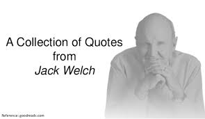 Jack Welch Quotes Acollectionofquotesfromjackwelch2424jpgcb=244322453423 18