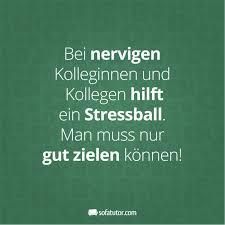 Bei Nervigen Kolleginnen Und Kollegen Hilftein Stressball Man Muss