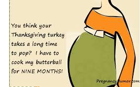 Thanksgiving Pregnancy Ecard Pregnancy Humor