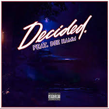 Decided. (feat. Dee Hamm) [Explicit] by Scoob Stacks on Amazon ...