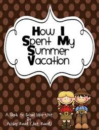 activities  summer and lesson plans on pinteresthow i spent my summer vacation is one of my favorite back to school books