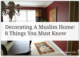 Small Picture Decorating A Muslim Home 8 Things You Must Know