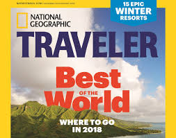 all posts ged national geographic traveler magazine best in the world 2018