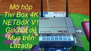 Mở hộp Tivi Box 4K giá rẻ-Review sản phẩm mua trên Lazada - YouTube
