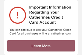 View transactions from your current billing cycle and access statements from previous months. Catherines Credit Card Home