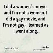 Ang Lee Quotes | QuoteHD via Relatably.com