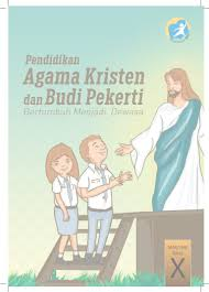 Pendidikan Agama Kristen Kelas X Kurikulum 2013