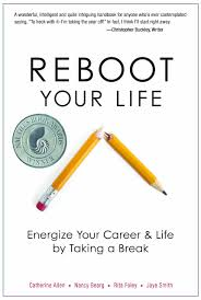 Life Career Amazon Reboot Your Life Energize Your Career And Life By 14