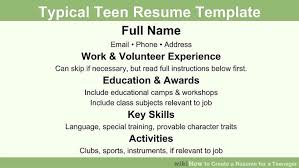 how to do a work resume how to create a resume for a teenager 13 steps with pictures
