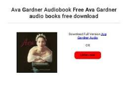 Ava Gardner Audiobook Free Ava Gardner audio books free download