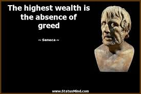 Greed Quotes Fascinating The Highest Wealth Is The Absence Of Greed StatusMind