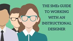 The Smes Guide To Working With An Instructional Designer