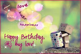 happy birthday tumblr photography. Happy Birthday My Love To Tumblr Photography