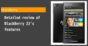 BlackBerry Z3 - Features and reviews ...