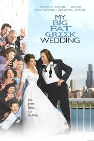 we now pronounce this the first my big fat greek wedding  my big fat greek wedding poster