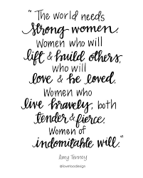 How To Love A Woman Quotes Inspiration Top 48 Strong Women Quotes With Images