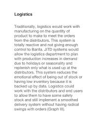 halden zimmermann barilla spa case analysis part  halden zimmermann barilla spa case analysis part 3 logistics traditionally logistics would work manufacturing on the quantity of product to make to