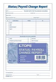 Employee Status Tops Employee Status Payroll Change Report 2 Part Carbonless 50 St Pk