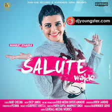 Designer Punjabi Song Mp3 Download Salute Wajde Nimrat Khaira Mp3 Download Djyoungster Com