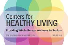 healthy living direct reviews. centers for healthy living: providing whole-person wellness to seniors living direct reviews a