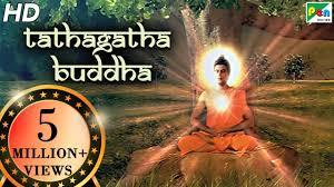 Tathagatha Buddha | Full Movie