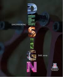 University Of Arizona Engineering Design Day 2019 Engineering Design Day By University Of Arizona College