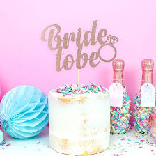 Bride To Be Hen Party Cake Decoration By All Her Glory