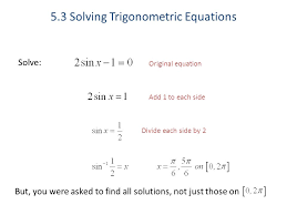 5 3 solving trig equations worksheet 2 5 3 solving trigonometric equations ppt